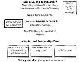 #1 untuk Make a flyer for a love,sex,relationship panel oleh jenngoldring