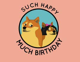 #2 for Design a T-Shirt for a birthday message with Doge theme af SirSharky