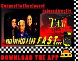 #32 para Advertisement Design for this will be a poster for a taxi cab app por skbirdi