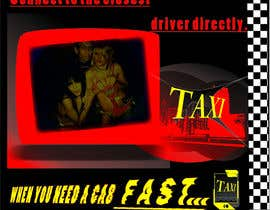 nº 33 pour Advertisement Design for this will be a poster for a taxi cab app par skbirdi
