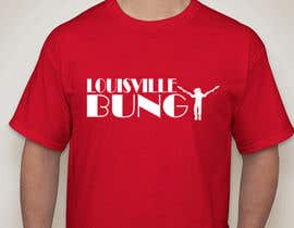 """#4 for Design a T-Shirt for """"Louisville Bungy"""" by motoroja"""