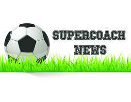 nº 1 pour Design a Banner for Australian Football Supercoach News par engAbdalhadi