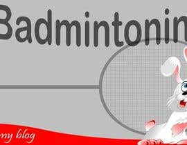 #5 para Design a Banner for a Badminton Blog por pdshermila
