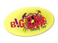 Graphic Design Inscrição do Concurso Nº125 para Logo Design for Big Bang Comedy Tour