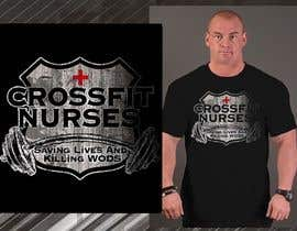 #11 untuk Design a T-Shirt for CrossFit Nurse oleh blackhordes