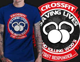 #7 cho Design a T-Shirt for CrossFit First Responder (EMT, Fire, Police) bởi richisd