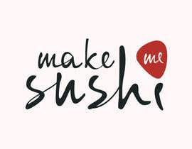"#69 cho Design a Logo for 'MAKE ME SUSHI"" bởi hoanghuy812"