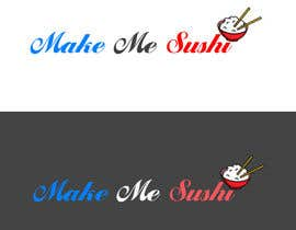 "nº 82 pour Design a Logo for 'MAKE ME SUSHI"" par sadanand0020"