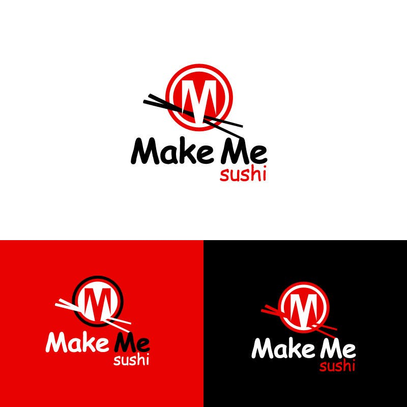 "Contest Entry #46 for Design a Logo for 'MAKE ME SUSHI"" - repost"