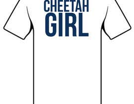 #51 for Simple T-Shirt Design: Cheetah Girl by Shockshale