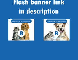 nº 20 pour Design a Static MREC Banner for Pet Food  Business par FHumkic