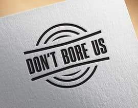 """mdabunazir tarafından Design a Logo for Music Website """"Don't Bore Us"""" için no 25"""