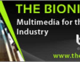 #36 untuk Banner Ad Design for The Bionic Group oleh designerartist