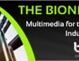 nº 35 pour Banner Ad Design for The Bionic Group par designerartist