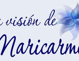 "Kihot tarafından Design a logo for my blog: ""La visión de Maricarmen"" için no 34"