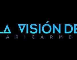 """paros2330 tarafından Design a logo for my blog: """"La visión de Maricarmen"""" için no 30"""