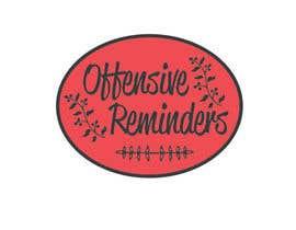 Mobarok9s tarafından Design a Logo for Offesnsive Reminders için no 88
