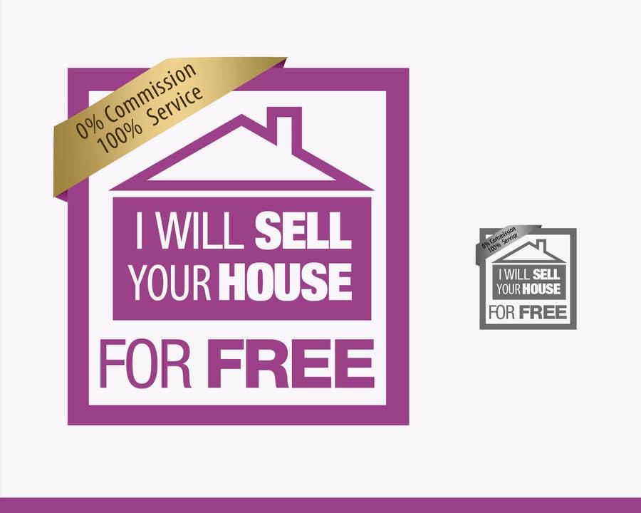 Inscrição nº 90 do Concurso para Logo Design for I Will Sell Your House For Free