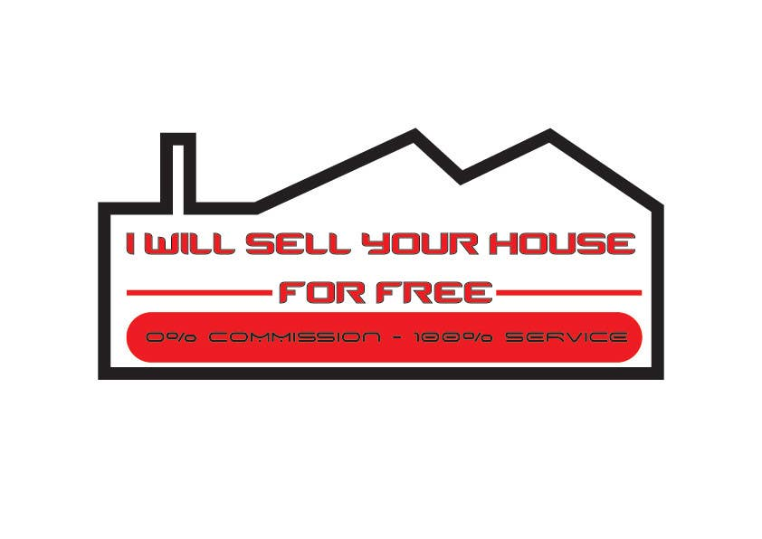 Inscrição nº 227 do Concurso para Logo Design for I Will Sell Your House For Free