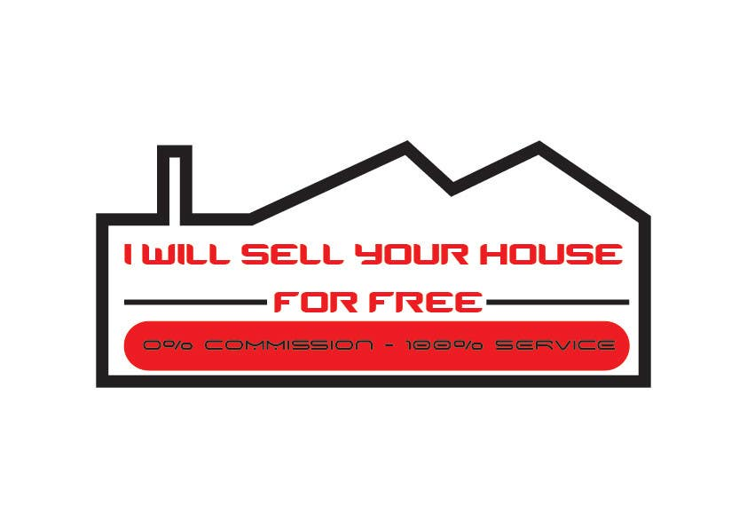 Конкурсная заявка №224 для Logo Design for I Will Sell Your House For Free