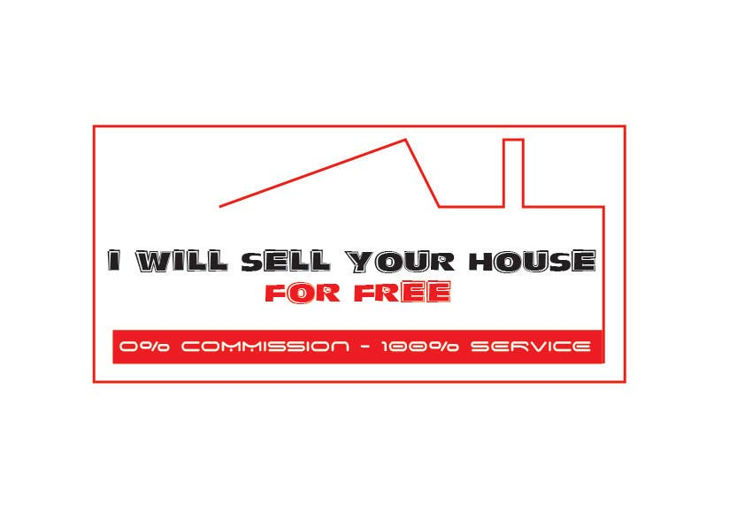 Конкурсная заявка №230 для Logo Design for I Will Sell Your House For Free