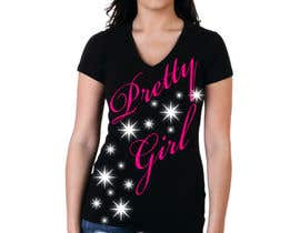 #20 for Design a T-Shirt for the words Pretty Girl af Donovan1994