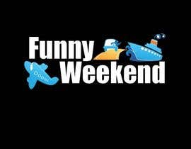 bubloorasheed tarafından Design Logo for Funny Weekend için no 29