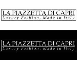 #26 untuk LA PIAZZETTA DI CAPRI Luxury Fashion, Made in Italy watermark oleh vladspataroiu