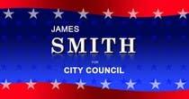 Proposition n° 22 du concours Graphic Design pour Graphic Design for James Smith for City Council