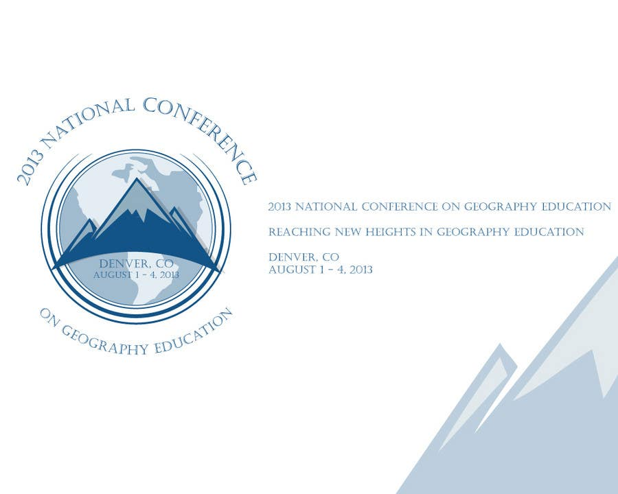 Proposition n°                                        19                                      du concours                                         Graphic Design for 2013 National Conference on Geographic Education