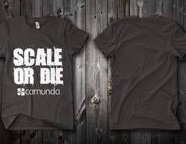 #1 untuk Design a T-Shirt for camunda / scale or die oleh mercado1990