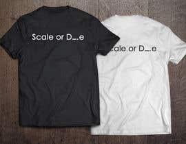 #28 untuk Design a T-Shirt for camunda / scale or die oleh Addo2