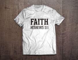 ahayashi tarafından Design a Christian T-Shirt - Contest 2 için no 9