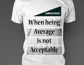 #3 cho Design a T-Shirt for: Monstar Apparel bởi davoodfaramarzii