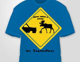 #30 untuk Design a T-Shirt for Once upon a time in Sweden oleh avisena