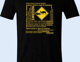 #32 untuk Design a T-Shirt for Once upon a time in Sweden oleh Daditpradono