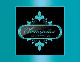 finetone tarafından Design a Logo for Chemisettes by Anne için no 578