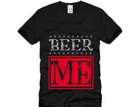 arunthms01 tarafından Creative Beer T-Shirt Design - Contest 10 için no 45