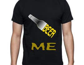 shohagillusion tarafından Creative Beer T-Shirt Design - Contest 10 için no 44
