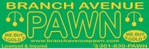 Bài tham dự #5 về Graphic Design cho cuộc thi Graphic Design for Branch Avenue Pawn Store Front Sign