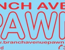 #4 для Graphic Design for Branch Avenue Pawn Store Front Sign от noodlegrafix