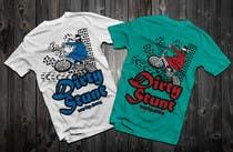Proposition n° 42 du concours Graphic Design pour T-Shirt Design Contest: Dirty Stunt