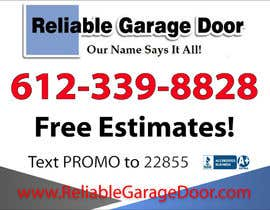 #45 para Graphic Design for Reliable Garage Door por Mdav123