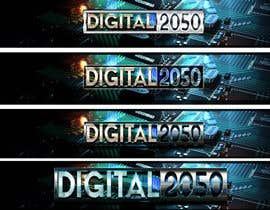 #54 for Design a Logo / Banner for Digital2050 by Kitteehdesign