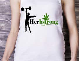 "#12 for Design a T-Shirt Using ""Herbstrong"" by anieshiaka"
