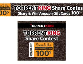 #17 for Torrentking share contest banners by krovbcreation