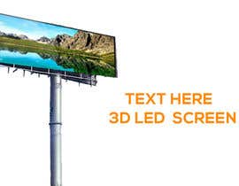 #15 for 3D LED Screen Banner Design by nazimkhan1994