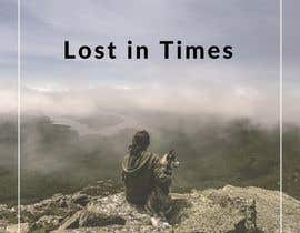 "#52 for I need a graphic Design for CD front cover. ""Lost in Times"" by NorAtikah95"