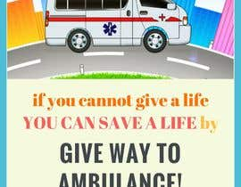 #18 for Ambulance Poster Designing by shahidaredzuan95