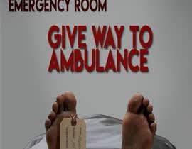 nº 2 pour Ambulance Poster Designing par katrinabits
